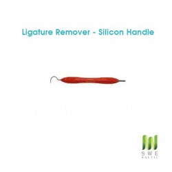 Ligature Remover - Silicon Handle